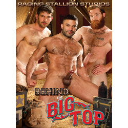 Behind the Big Top DVD (Raging Stallion) (08933D)
