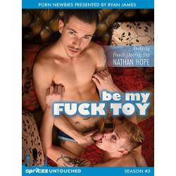 Be My Fuck Toy DVD  (Spritzz) (13003D)