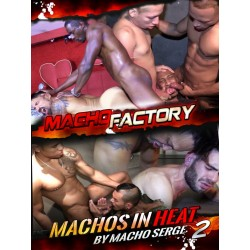 Machos In Heat #2 DVD (Macho Factory)