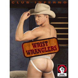 Wrist Wranglers DVD (Club Inferno (by HotHouse)) (16690D)