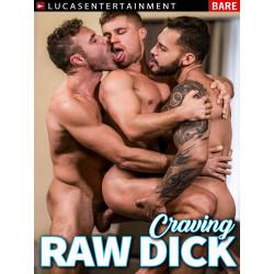 Craving Raw Dick DVD (LucasEntertainment) (16653D)