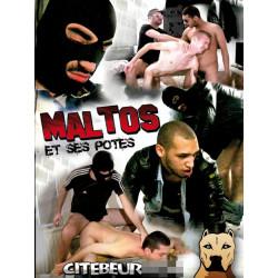 Maltos and His Mates - Maltos et ses Potes DVD (Citebeur) (14882D)