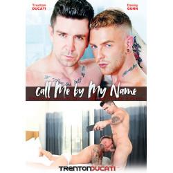 Call Me By My Name DVD (Trenton Ducati) (16925D)