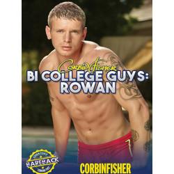 Bi College Guys: Rowan DVD (Corbin Fisher) (16987D)