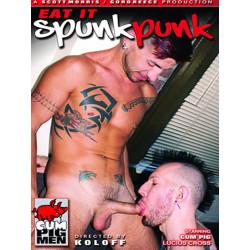 Eat It Spunk Punk DVD (Cum Pig Men) (17724D)