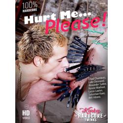 Hurt Me... Please! DVD (Kinky Hardcore Twinks) (17896D)