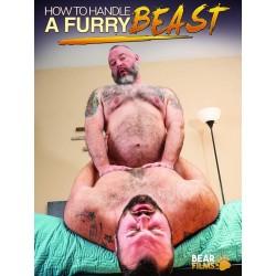 How To Handle A Furry Beast DVD (BearFilms) (17799D)