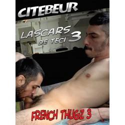 Lascars de Teci - French Thugz #3 DVD (Citebeur) (18316D)