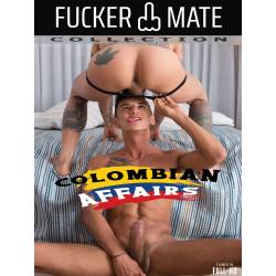 Colombian Affairs DVD (Fucker Mate) (18548D)