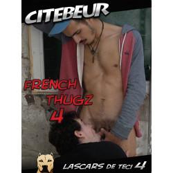 Lascars de Teci - French Thugz #4 DVD (Citebeur) (18549D)