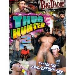 Thug Hunter #2 DVD (Big Daddy) (18924D)