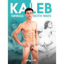 Kaleb Swings Both Ways DVD (Why Not Bi) (19359D)