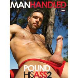 Pound His Ass #2 DVD (Manhandled) (19474D)