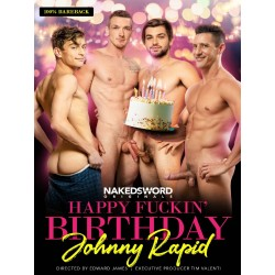 Happy Fuckin` Birthday Johnny Rapid DVD (Naked Sword) (19496D)