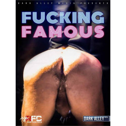 Fucking Famous DVD (Dark Alley) (19554D)