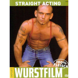 Straight Acting DVD (Wurstfilm) (02396D)