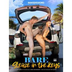 Bare #5 - Sleaze In The Keys DVD (Naked Sword) (19719D)