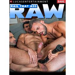Rail That Ass Raw DVD (LucasEntertainment) (19829D)