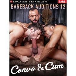 Bareback Auditions #12 - Convo & Cum DVD (LucasEntertainment) (19830D)