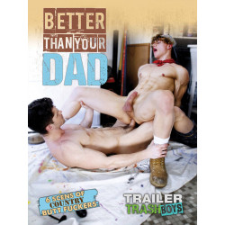 Better Than Your Dad DVD (Trailer Trash Boys) (20537D)