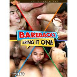 Bareback? Bring it On! DVD (Gay Asian Twink) (09715D)
