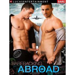 Barebacking Abroad DVD