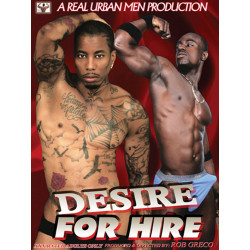 Desire For Hire DVD (Real Urban Men) (08794D)