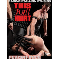 This will Hurt DVD (Raging Stallion Fetish & Fisting) (06759D)