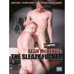 Sean McKenzie: The Sleazy Fucker DVD (Boynapped) (12765D)
