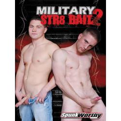 Military STR8 Bait #2 DVD (Spunk Worthy) (11699D)