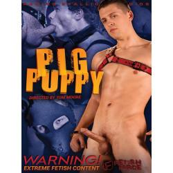 Pig Puppy DVD (Raging Stallion Fetish & Fisting) (15001D)