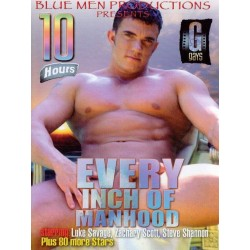 Every Inch of Manhood 10h DVD (02729D)