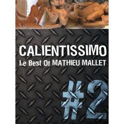 Calientissimo #2 Le Best Of Mathieu Mallet DVD (02975D)
