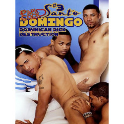 Santo Domingo Uncut #3 Dominican Dick Destruction DVD (FlavaWorks) (14794D)