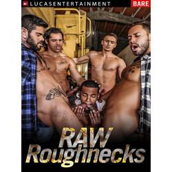 Raw Roughnecks DVD