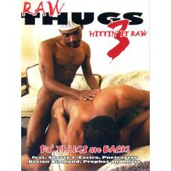 Raw Thugs #3 - Hittin' It Raw DVD (14802D)