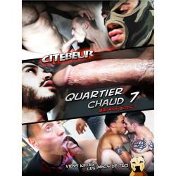 Quartier Chaud #7 DVD (Citebeur) (14390D)