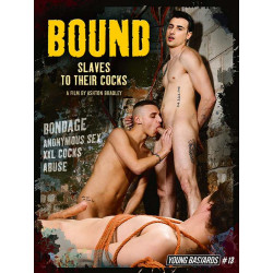 Bound (Slaves to Their Cocks) DVD (Young Bastards) (13331D)