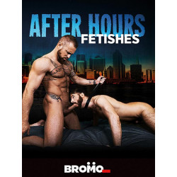 After Hours Feitshes DVD