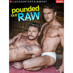 Pounded Out Raw DVD (LucasEntertainment) (15631D)