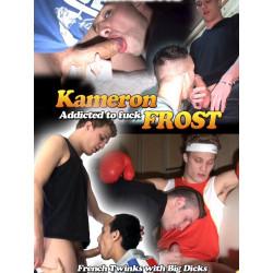 Kameron Frost - Addicted to fuck DVD (Crunch Boy) (08162D)