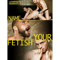 Name Your Fetish (Lucas Raunch) DVD (LucasEntertainment) (10672D)